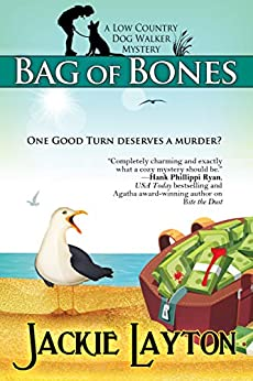 Bag of Bones: A Low Country Dog Walker Mystery by [Jackie Layton]