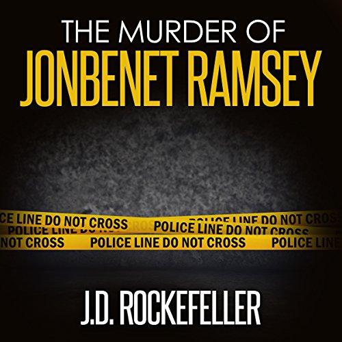 The Murder of JonBenet Ramsey  By  cover art