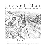 Travel Man (2019 Mix and Master)