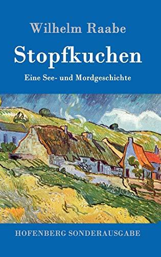 Stopfkuchen: Eine See- und Mordgeschichte