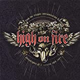 Songtexte von High on Fire - Live at Relapse Contamination Festival