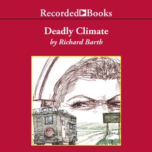 Deadly Climate audiobook cover art
