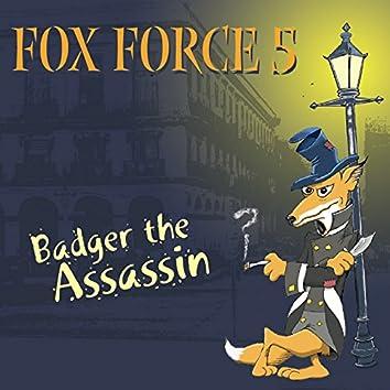 Badger the Assassin