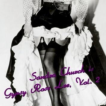 Sandra Church is Gypsy Rose Lee, Vol. 2