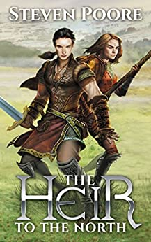 The Heir To The North by [Steven Poore]