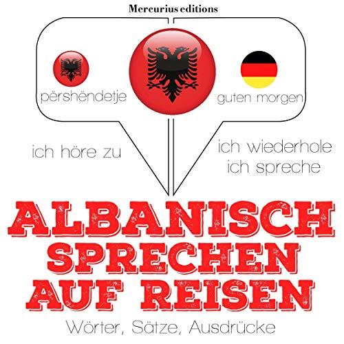 Albanisch sprechen auf Reisen cover art