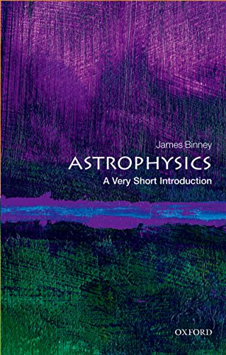 Astrophysics: A Very Short Introduction (Very Short Introductions) (English Edition)