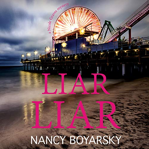 Liar Liar: A Nicole Graves Mystery     Nicole Graves Mysteries, Book 3              Written by:                                                                                                                                 Nancy Boyarsky                               Narrated by:                                                                                                                                 Jane Oppenheimer                      Length: 7 hrs and 16 mins     Not rated yet     Overall 0.0