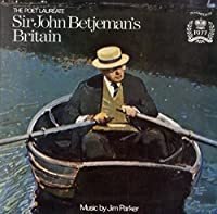 The Poet Laureate Sir John Betjeman's Britain