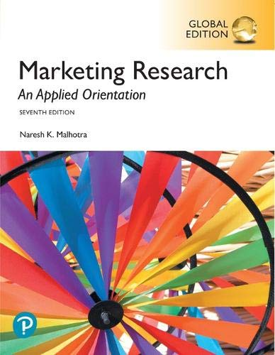 Marketing Research: An Applied Orientation, Global Edition