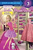 Dream Closet (Barbie: Life in the Dream House) (Step into Reading) by Kristen L. Depken (2013-07-23)