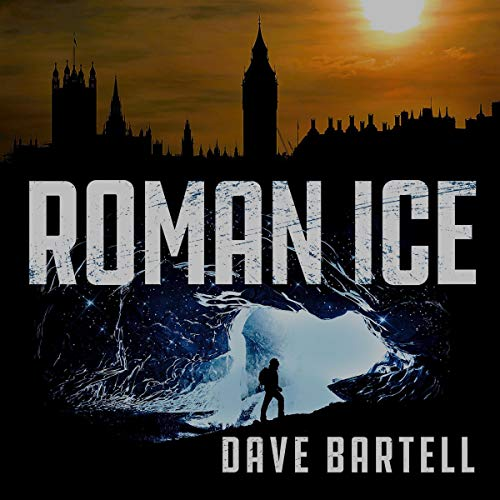 Roman Ice: An Archaeological Thriller Audiobook By Dave Bartell cover art