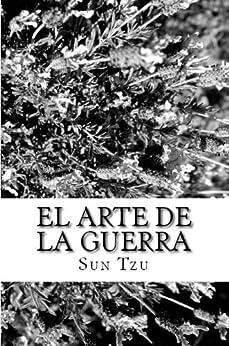 El Arte de la Guerra (Spanish Edition) by [Tzu Sun]