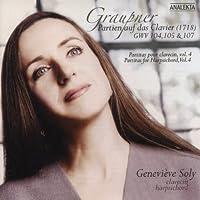 Graupner: Partien auf das Clavier (1718) GWV 104, 105 & 107 (Partitas for Harpsichord, Vol. 4) by GENEVIEVE SOLY (2005-01-18)