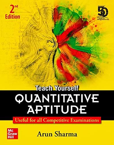 Teach Yourself Quantitative Aptitude: Useful for all competitive examinations