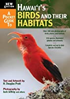A Pocket Guide to Hawai'i's Birds by H. Douglas Pratt(2013-05-01)