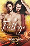 Frottage (Drawn Together Book 2) (English Edition)