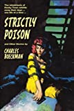 Strictly Poison: and Other Stories