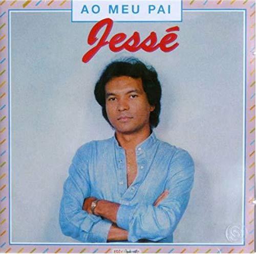 Jessé - Ao Meu Pai