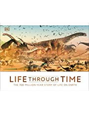 Life Through Time: The 700-Million-Year Story of Life on Earth