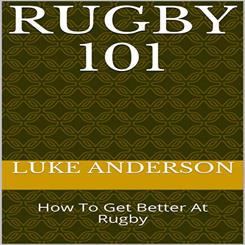 『Rugby 101: How to Get Better at Rugby』のカバーアート