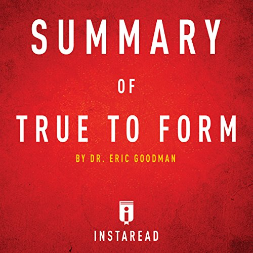 Summary of True to Form by Eric Goodman audiobook cover art