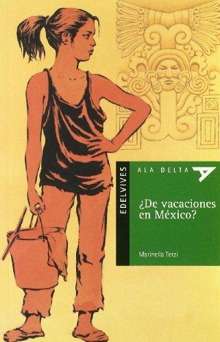 ¿De vacaciones en México?: 5 (Ala Delta - Serie verde)