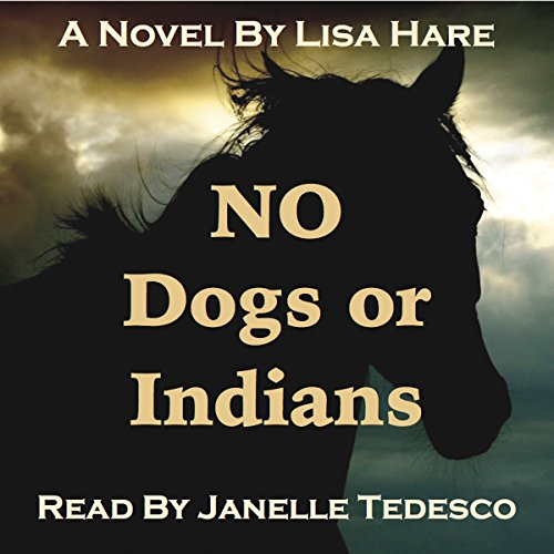 No Dogs or Indians audiobook cover art