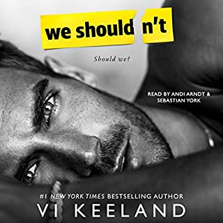 We Shouldn't                   By:                                                                                                                                 Vi Keeland                               Narrated by:                                                                                                                                 Sebastian York,                                                                                        Andi Arndt                      Length: 8 hrs and 36 mins     1,277 ratings     Overall 4.7
