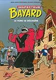 Les enquêtes de l'inspecteur Bayard, Tome 14 - Le Yorg se déchaîne
