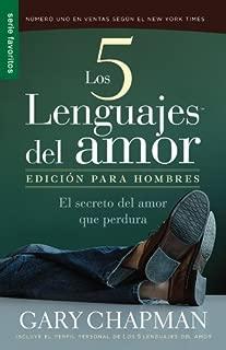 By Gary Chapman - Los Cinco Lenguajes del Amor: Para Hombres = The Five Love Languages: Men's Edition (8/31/08)