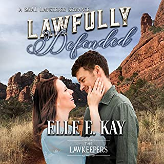 Lawfully Defended: A SWAT Lawkeepers Romance audiobook cover art