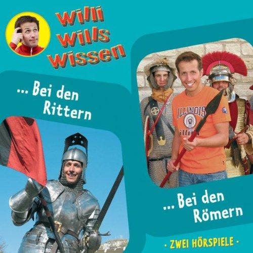 Bei den Rittern / Bei den Römern (Willi wills wissen) Titelbild