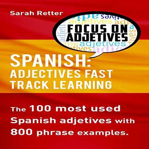 Spanish: Adjectives Fast Track Learning audiobook cover art