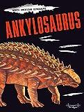North American Dinosaurs Ankylosaurus