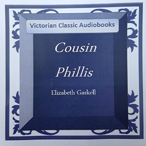 Cousin Phillis                   By:                                                                                                                                 Elizabeth Gaskell                               Narrated by:                                                                                                                                 Tadhg Hynes                      Length: 3 hrs and 47 mins     7 ratings     Overall 3.7
