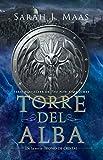 Torre del alba (Trono de Cristal) (Spanish Edition)