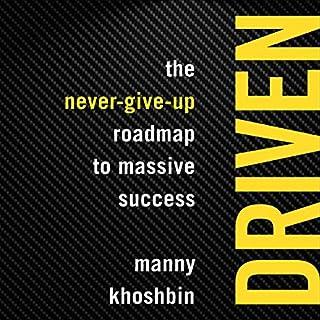 Driven     The Never-Give-Up Roadmap to Massive Success              Auteur(s):                                                                                                                                 Manny Khoshbin                               Narrateur(s):                                                                                                                                 Jonathan Todd Ross                      Durée: 5 h et 7 min     Pas de évaluations     Au global 0,0