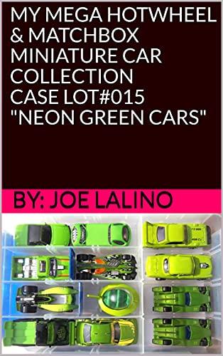MY MEGA HOTWHEEL & MATCHBOX MINIATURE CAR COLLECTION / CASE LOT#015