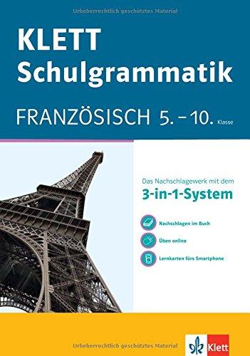 KLETT Schulgrammatik Französisch 5.-10. Klasse: Mit dem 3-in-1-System zum Erfolg