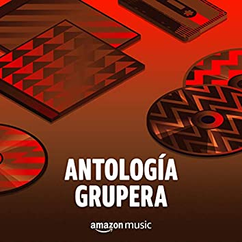 Antología Grupera