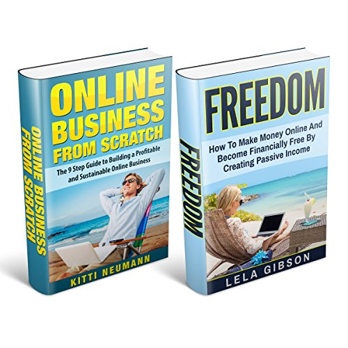 Freedom & Online Business from Scratch Box Set audiobook cover art
