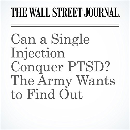 Can a Single Injection Conquer PTSD? The Army Wants to Find Out copertina
