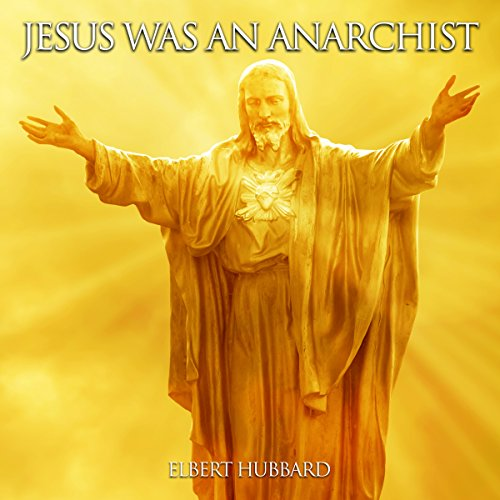 Jesus Was an Anarchist audiobook cover art