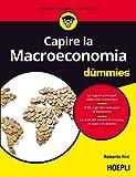 Capire la macroeconomia For Dummies...
