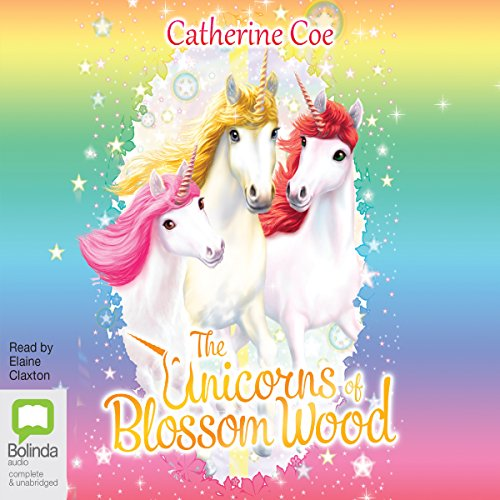 The Unicorns of Blossom Wood audiobook cover art