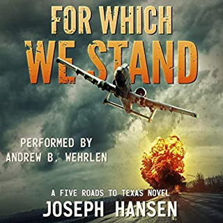 For Which We Stand: Ian's Road (A Five Roads to Texas Novel)                   By:                                                                                                                                 Joseph Hansen,                                                                                        Phalanx Press                               Narrated by:                                                                                                                                 Andrew B. Wehrlen                      Length: 5 hrs and 49 mins     51 ratings     Overall 4.6