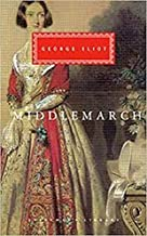 Middlemarch (Everyman's Library Classics)