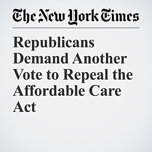 Republicans Demand Another Vote to Repeal the Affordable Care Act copertina