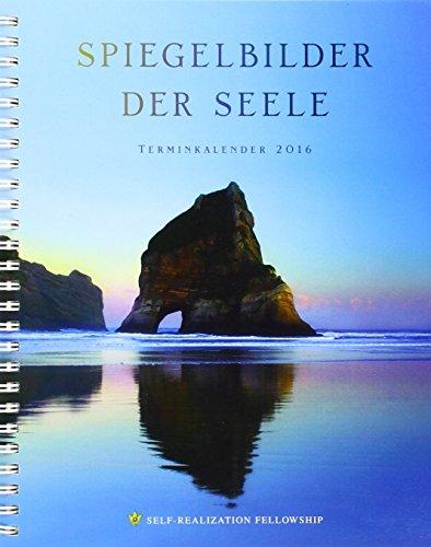 Spiegelbilder der Seele, Terminkalender 2016